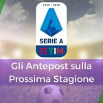 pronostici antepost serie a 2019-2020 bookmakers aams