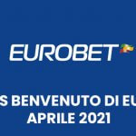 bonus benvenuto eruobet aprile 2021