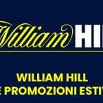 William Hill le promozioni estive
