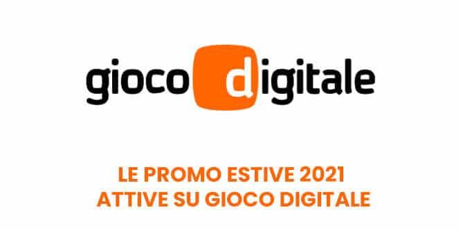 Le promo estive 2021 attive su Gioco Digitale